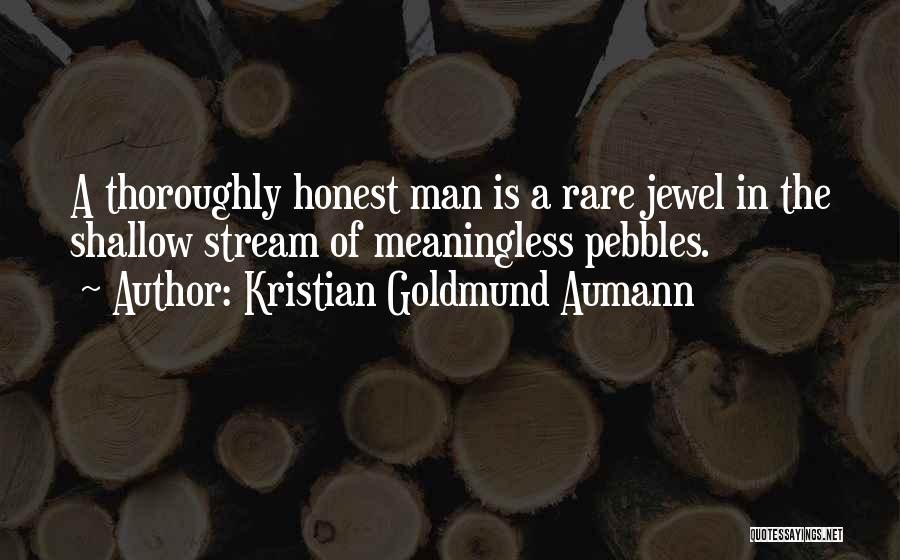 Rare Jewel Quotes By Kristian Goldmund Aumann