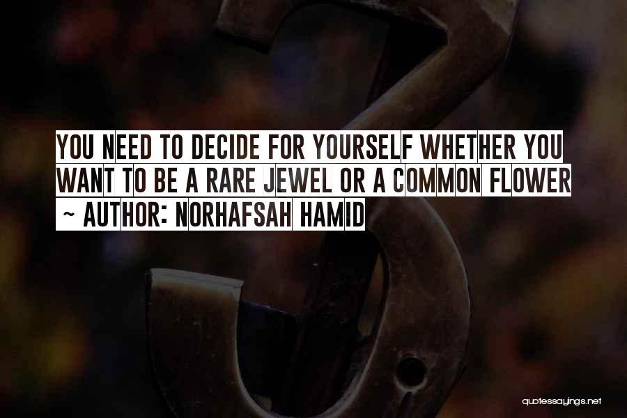Rare Jewel Quotes By Norhafsah Hamid