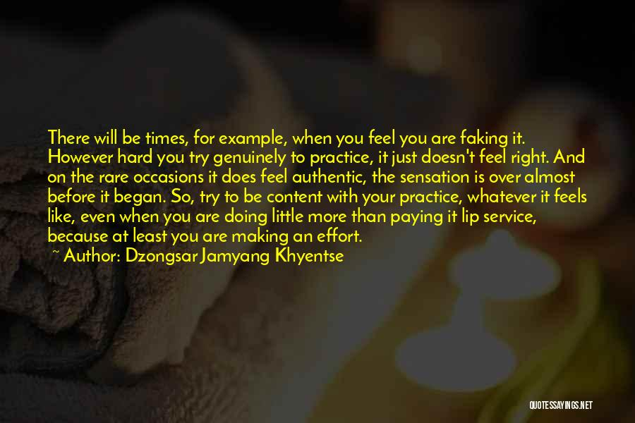 Rare Occasions Quotes By Dzongsar Jamyang Khyentse