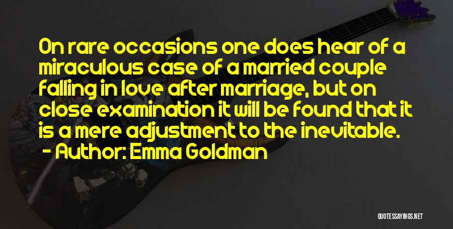 Rare Occasions Quotes By Emma Goldman