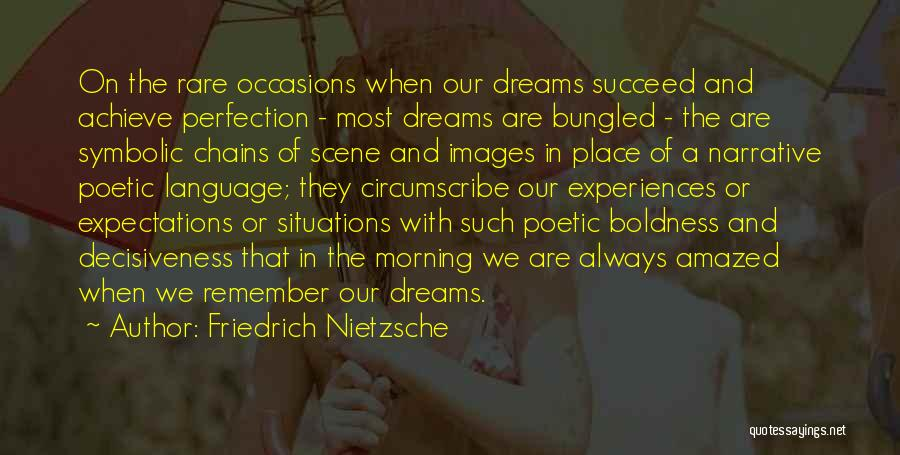 Rare Occasions Quotes By Friedrich Nietzsche
