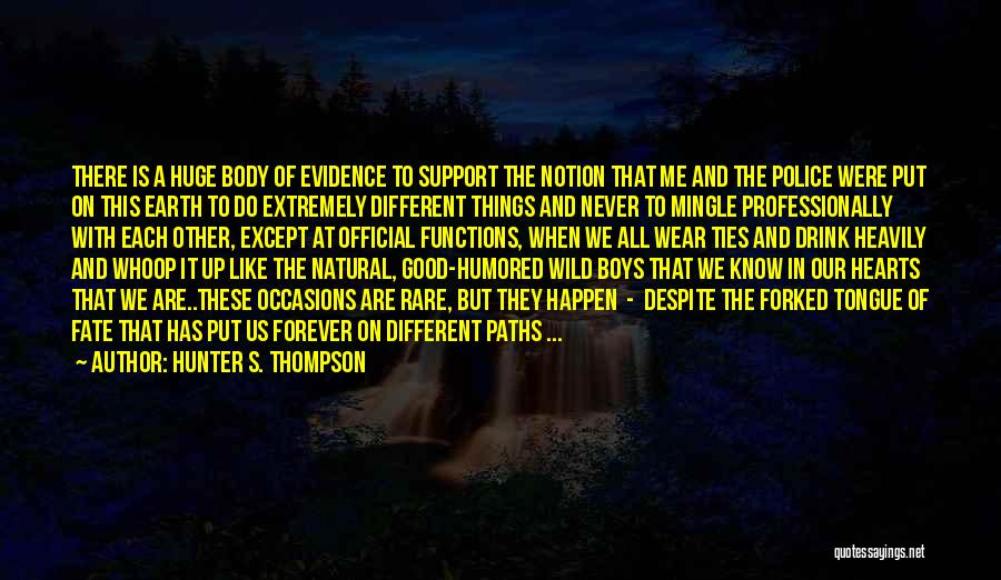 Rare Occasions Quotes By Hunter S. Thompson
