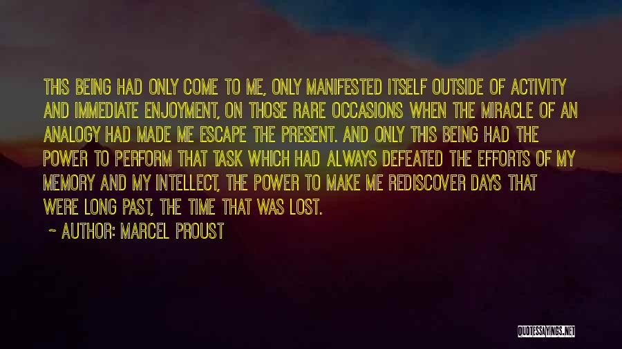 Rare Occasions Quotes By Marcel Proust