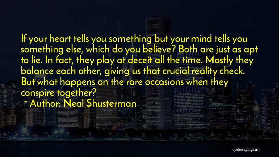 Rare Occasions Quotes By Neal Shusterman