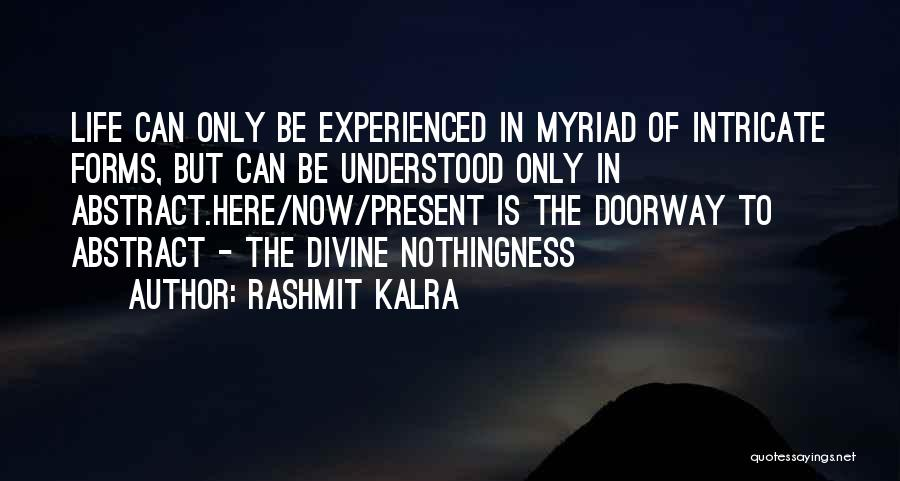 Rashmit Kalra Quotes 1025961