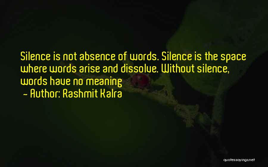 Rashmit Kalra Quotes 1392126