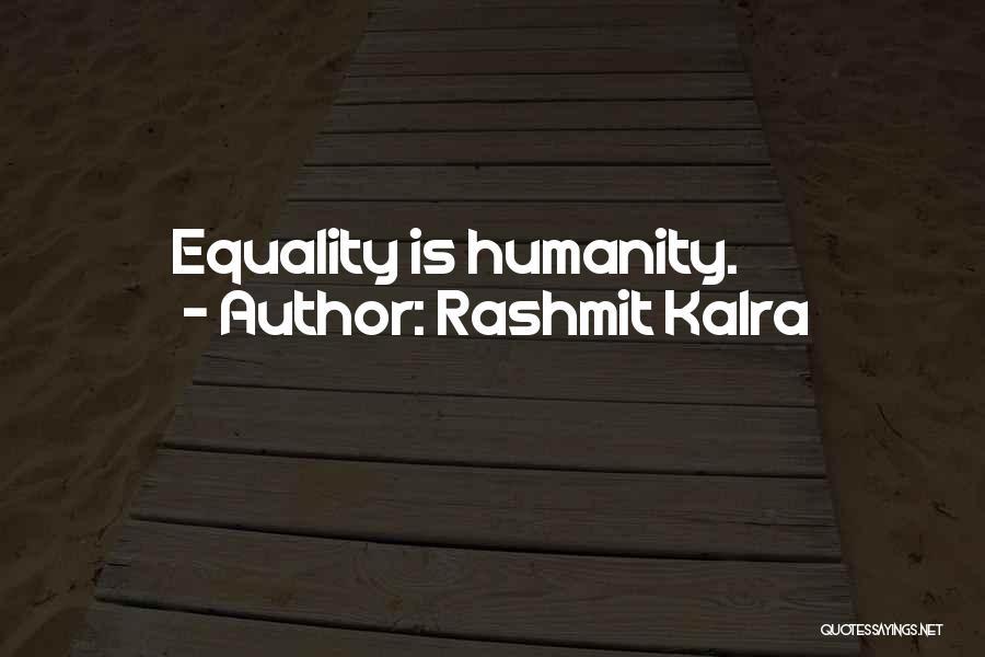 Rashmit Kalra Quotes 2268589