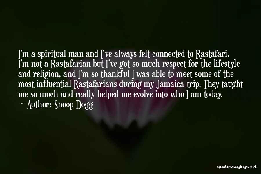 Rastafarian Quotes By Snoop Dogg