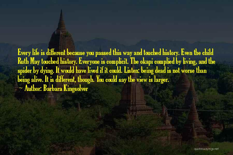 Rather Being Dead Quotes By Barbara Kingsolver