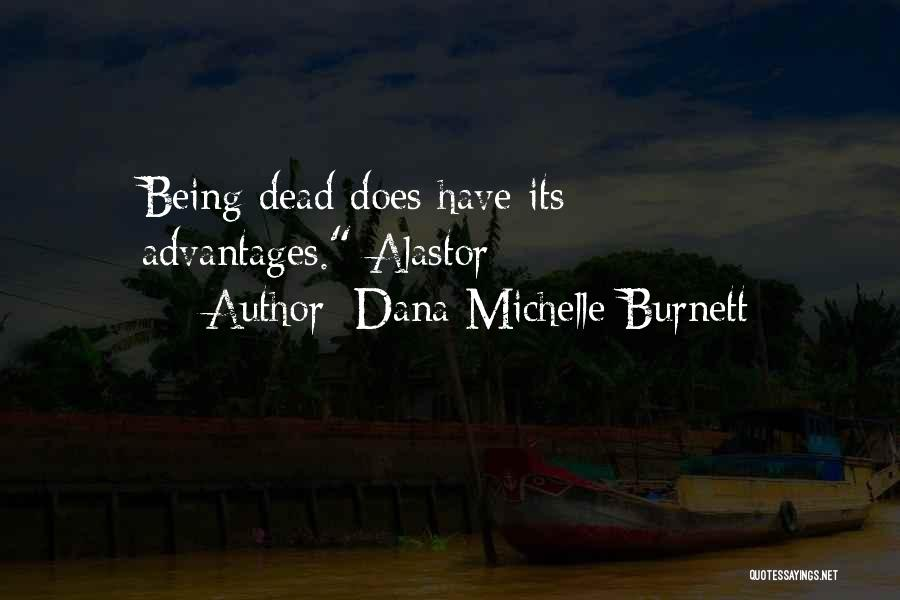 Rather Being Dead Quotes By Dana Michelle Burnett