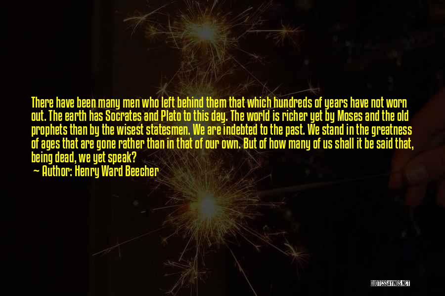 Rather Being Dead Quotes By Henry Ward Beecher