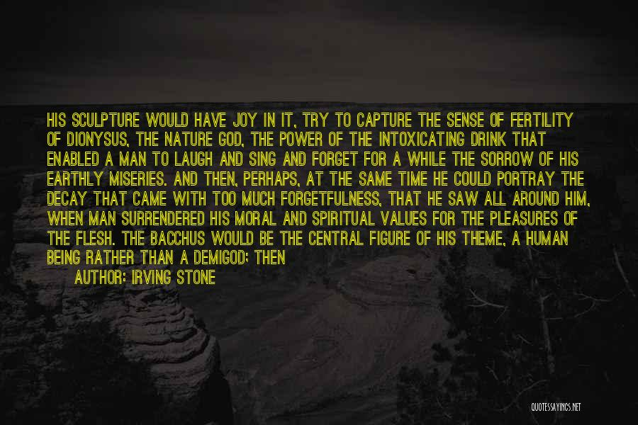 Rather Being Dead Quotes By Irving Stone