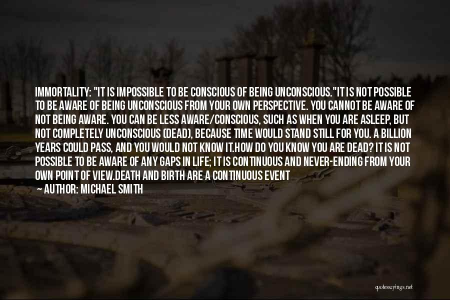 Rather Being Dead Quotes By Michael Smith