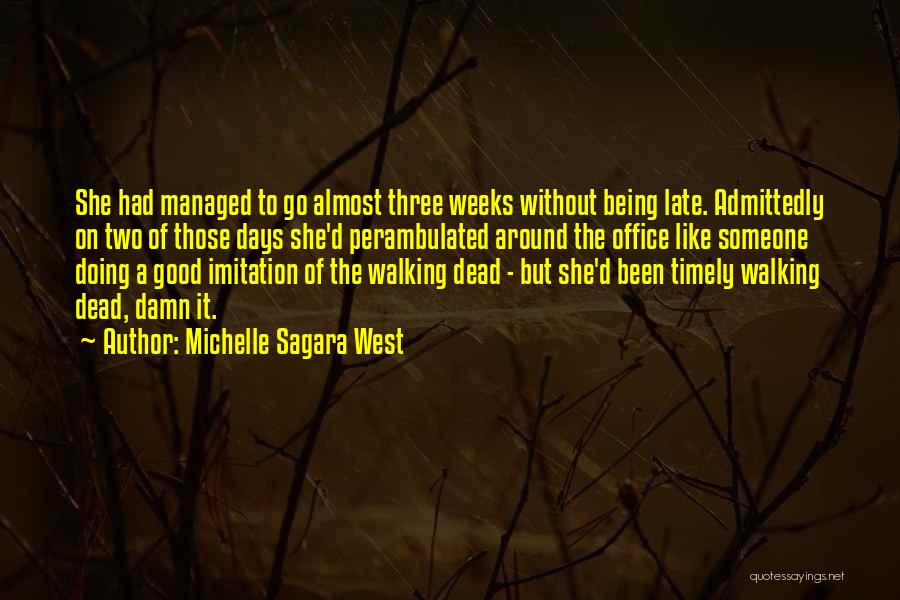 Rather Being Dead Quotes By Michelle Sagara West