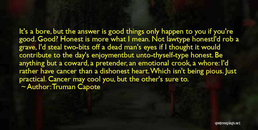 Rather Being Dead Quotes By Truman Capote