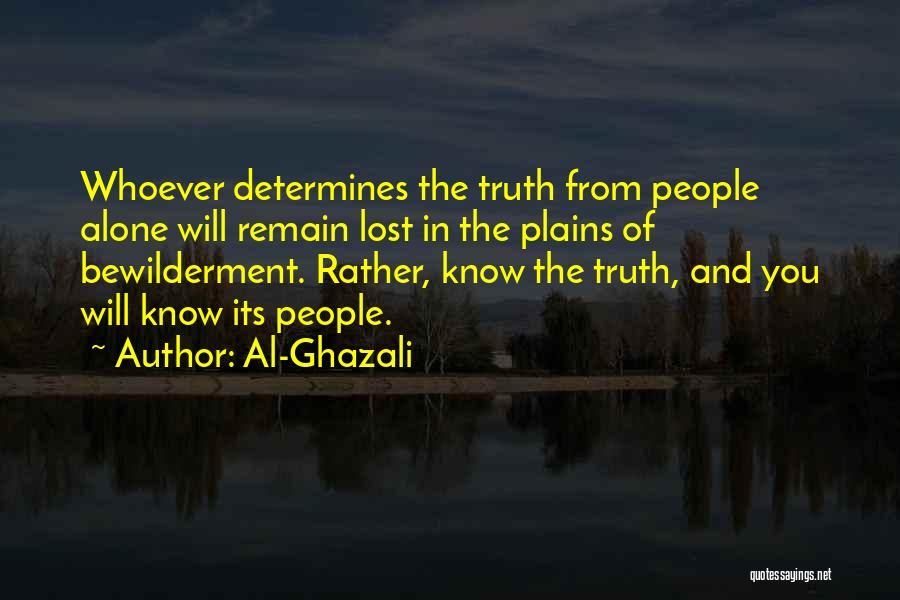 Rather Know The Truth Quotes By Al-Ghazali