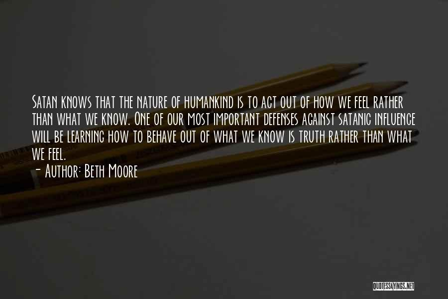 Rather Know The Truth Quotes By Beth Moore