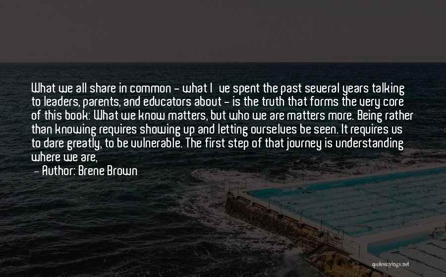 Rather Know The Truth Quotes By Brene Brown