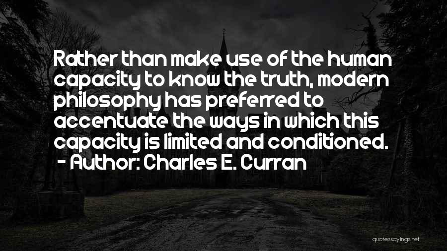 Rather Know The Truth Quotes By Charles E. Curran