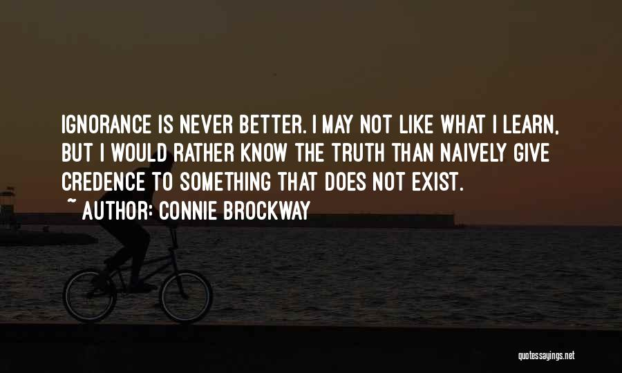 Rather Know The Truth Quotes By Connie Brockway