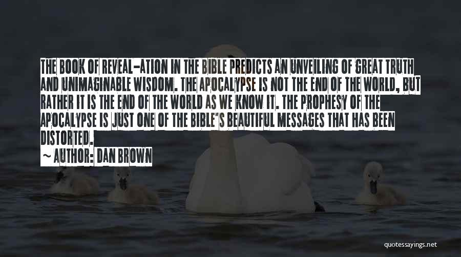 Rather Know The Truth Quotes By Dan Brown