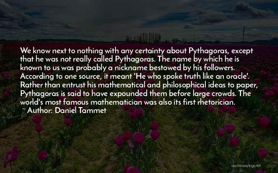 Rather Know The Truth Quotes By Daniel Tammet
