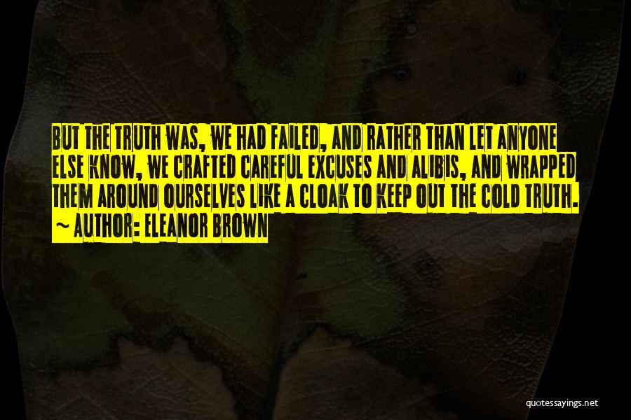 Rather Know The Truth Quotes By Eleanor Brown