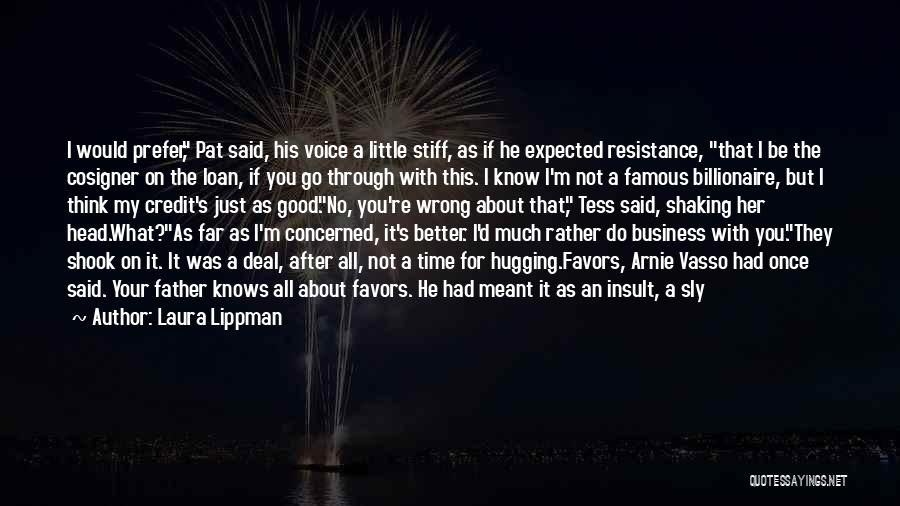Rather Know The Truth Quotes By Laura Lippman