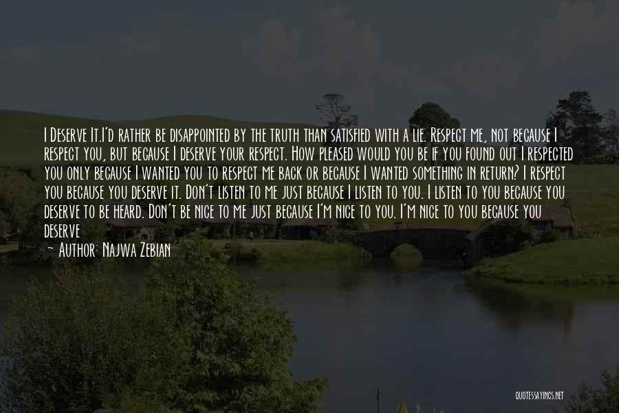 Rather Know The Truth Quotes By Najwa Zebian