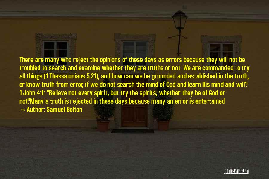 Rather Know The Truth Quotes By Samuel Bolton
