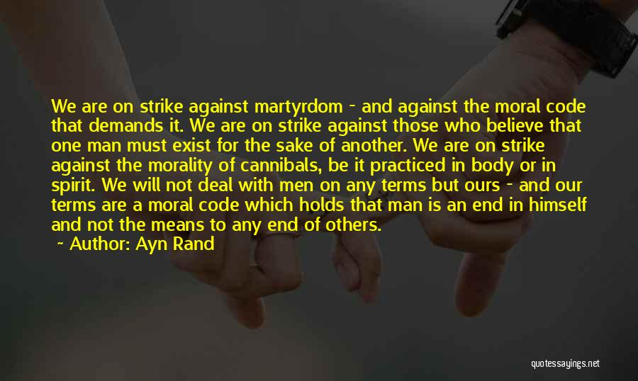 Rational Egoism Quotes By Ayn Rand