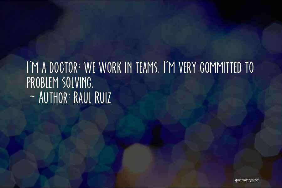 Raul Ruiz Quotes 812498
