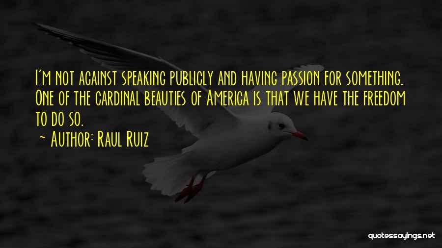 Raul Ruiz Quotes 831551