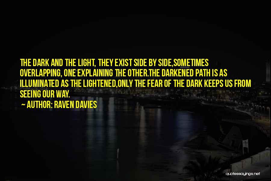 Raven Davies Quotes 1969161