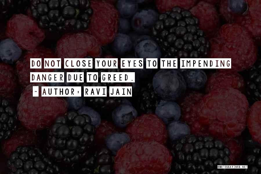 Ravi Jain Quotes 1606152