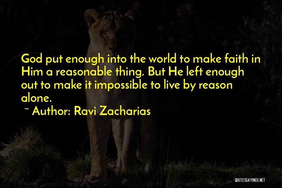 Ravi Zacharias Quotes 1092860