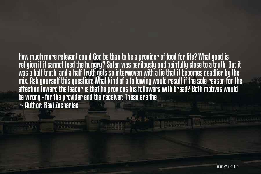Ravi Zacharias Quotes 1451443