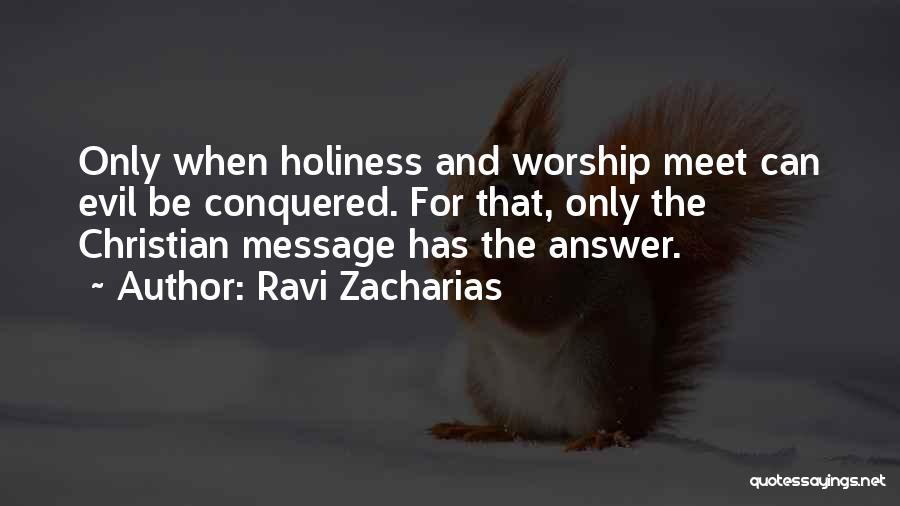 Ravi Zacharias Quotes 1484493