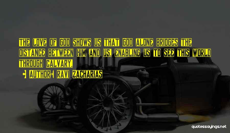 Ravi Zacharias Quotes 1725194