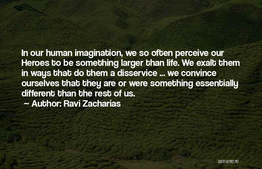 Ravi Zacharias Quotes 216463