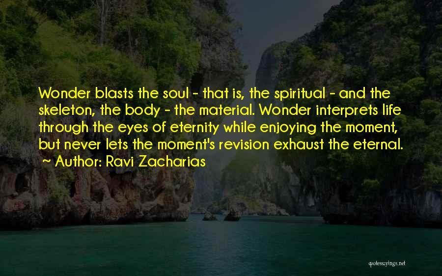 Ravi Zacharias Quotes 2258552