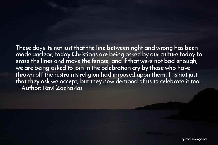 Ravi Zacharias Quotes 351763