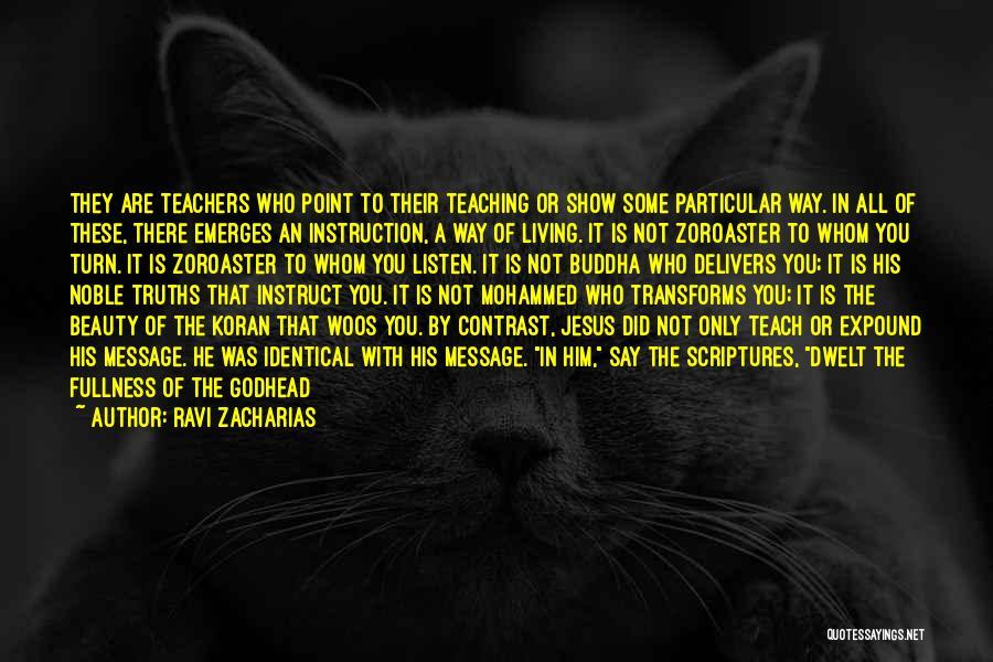 Ravi Zacharias Quotes 432304