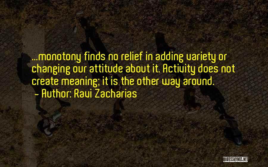 Ravi Zacharias Quotes 675996