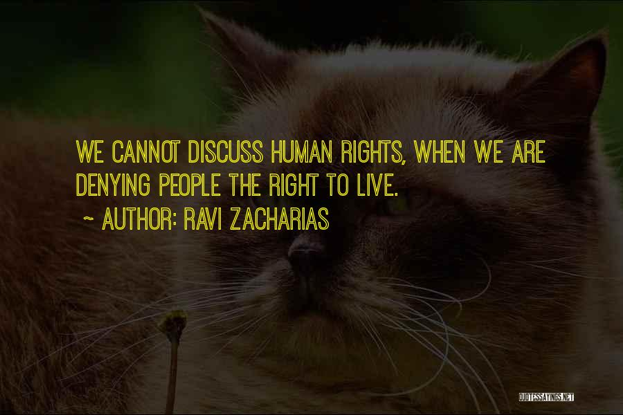 Ravi Zacharias Quotes 912304