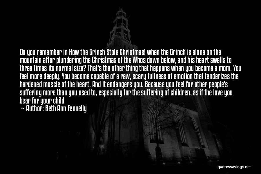 Raw Emotion Quotes By Beth Ann Fennelly