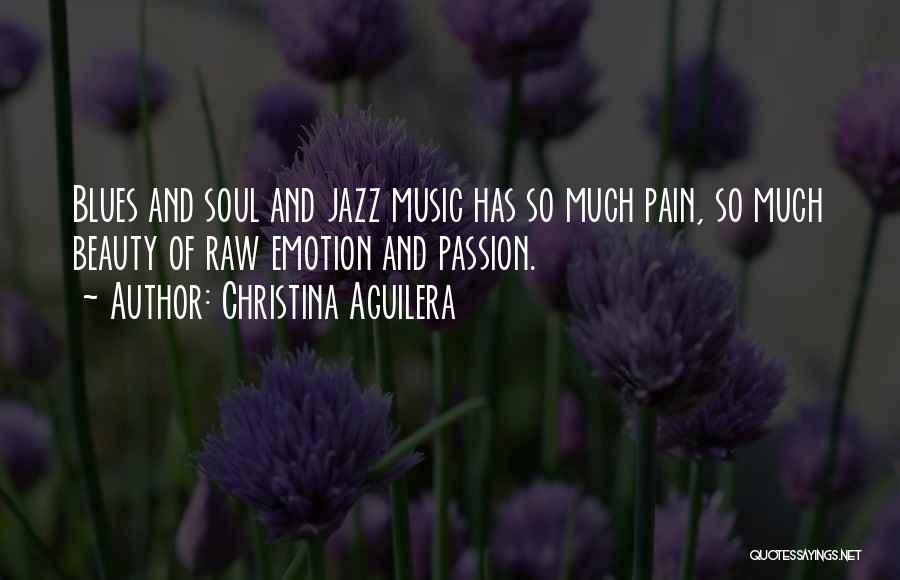 Raw Emotion Quotes By Christina Aguilera