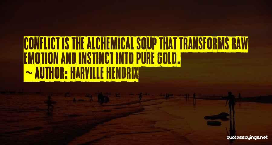 Raw Emotion Quotes By Harville Hendrix