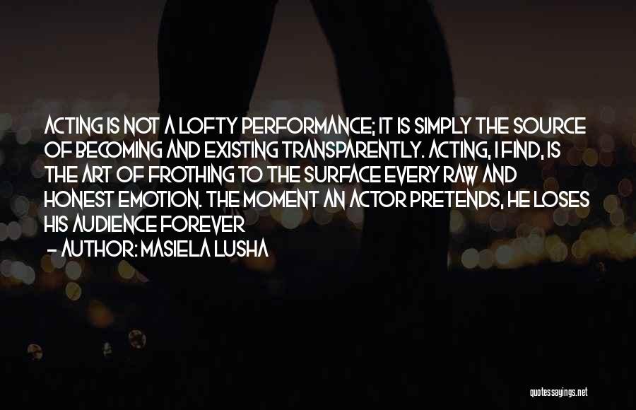 Raw Emotion Quotes By Masiela Lusha
