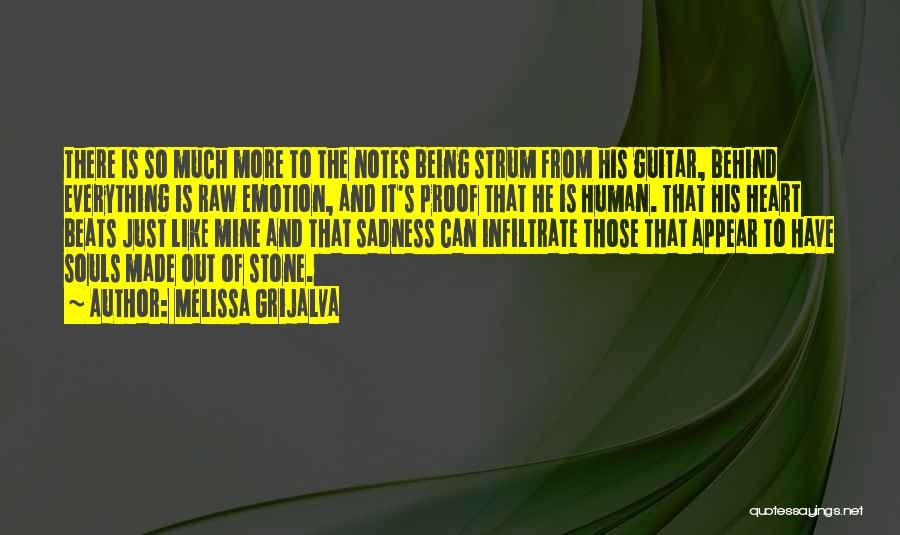 Raw Emotion Quotes By Melissa Grijalva